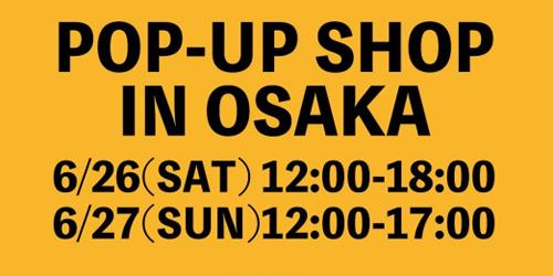 2021年06月26日-27日 leap-kyoto POP-UP SHOP IN OSAKA